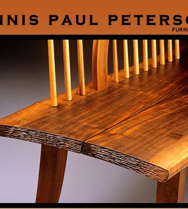 Dennis Paul Peterson   Furniture Maker, Custom Furniture, Custom  Cabinetmaker, Cabinetmaker, Custom Wood Interiors.